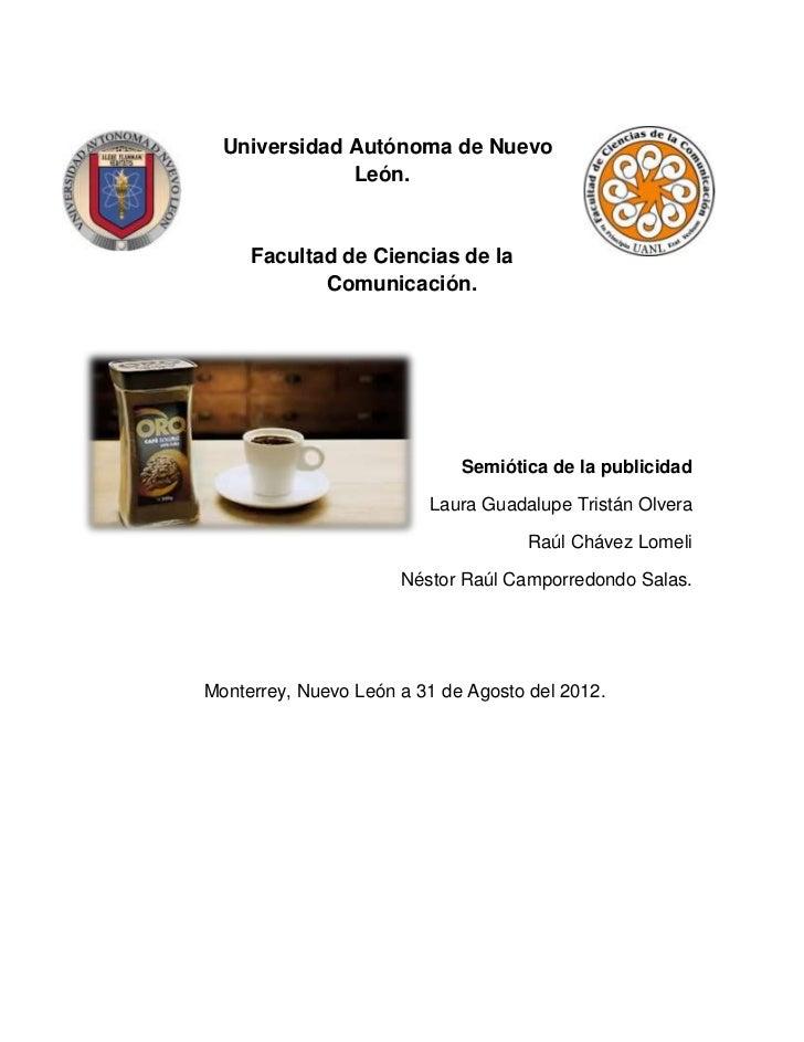 Universidad Autónoma de Nuevo              León.     Facultad de Ciencias de la            Comunicación.                  ...