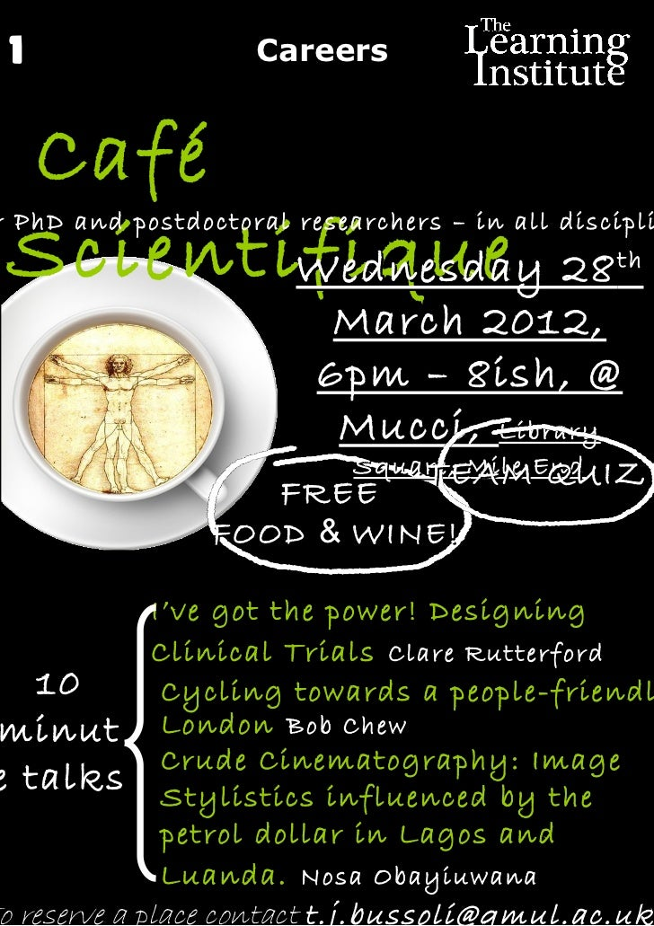1                  Careers Café Scientifique 28r PhD and postdoctoral researchers – in all discipli        Wednesday      ...