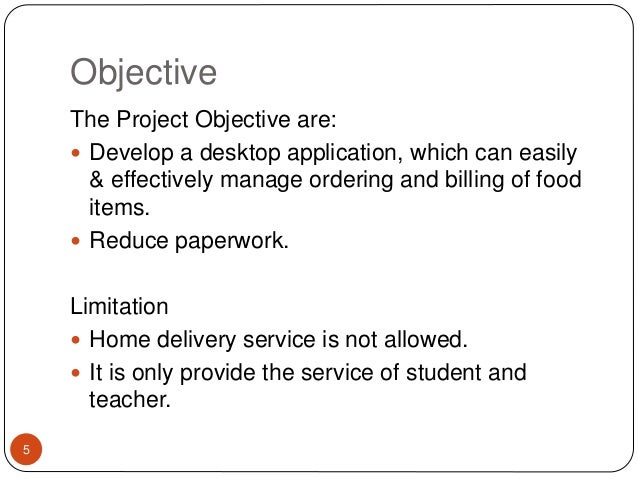 scope and limitation in menu ordering system Menu cio how to define the  the scope of the project outlines the objectives of the project and the goals that need to be met to achieve a satisfactory result.