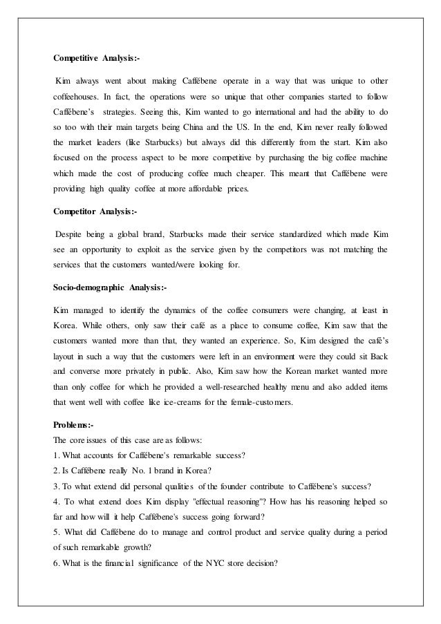 caffebene case analysis Apm, 2015, fall, business and marketing strategies based on the swot analysis of caffe bene apm, 2015, fall, long-stay tourism market in thailand attracting retired middle-aged and elderly japanese long-stayers: case study of long-stay tourism market in chiang mai apm, 2015, spring, enhancing employee.