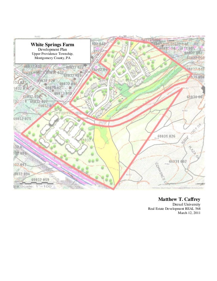 White Springs Farm   Development PlanUpper Providence Township, Montgomery County, PA                                   Ma...