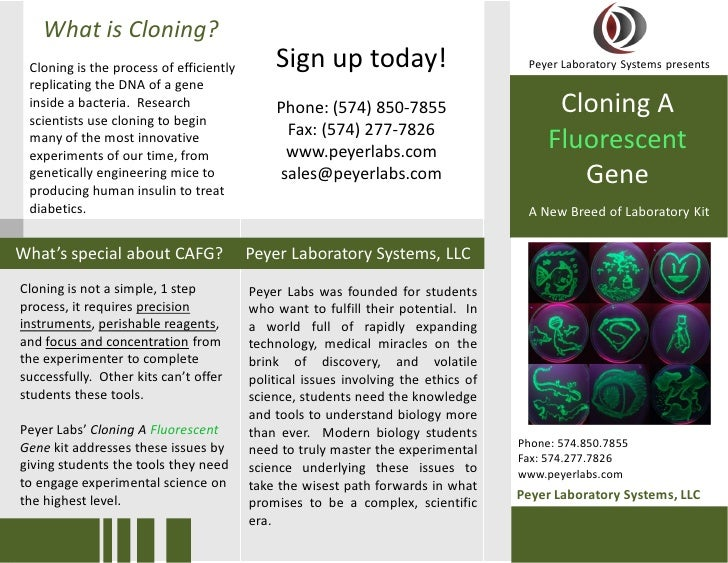 What is Cloning?  Cloning is the process of efficiently       Sign up today!                          Peyer Laboratory Sys...