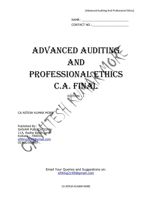 [Advanced Auditing And Professional Ethics]                                  NAME: ___________________________            ...