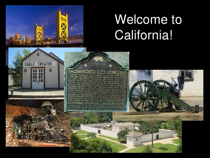 Welcome toCalifornia!