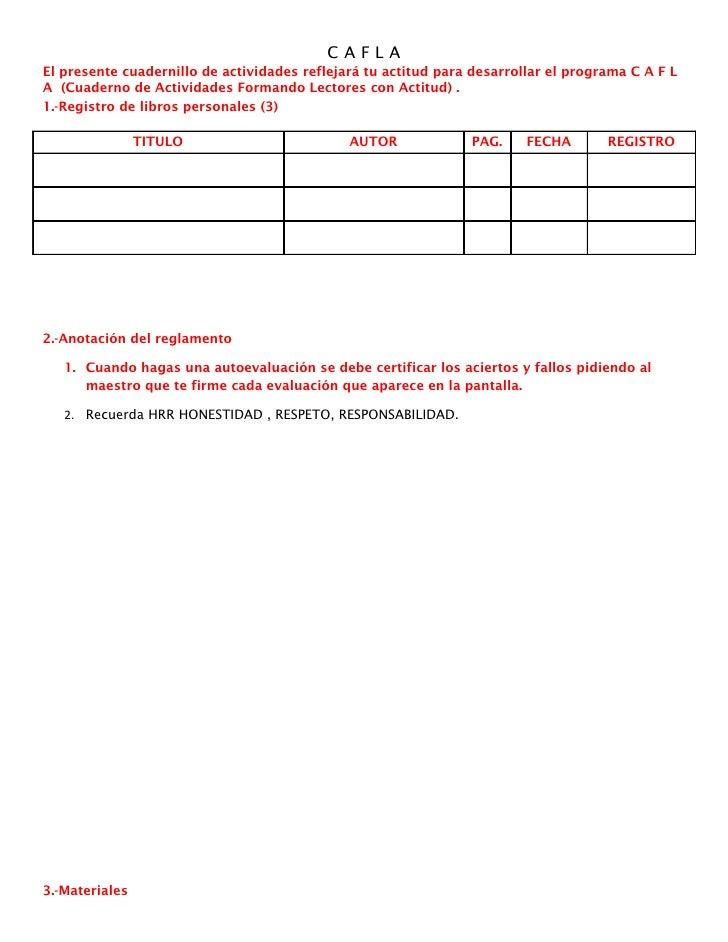 CAFLAEl presente cuadernillo de actividades reflejará tu actitud para desarrollar el programa C A F LA (Cuaderno de Activi...