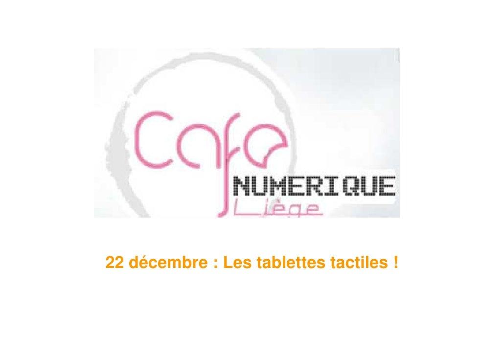 22 décembre : Les tablettes tactiles !