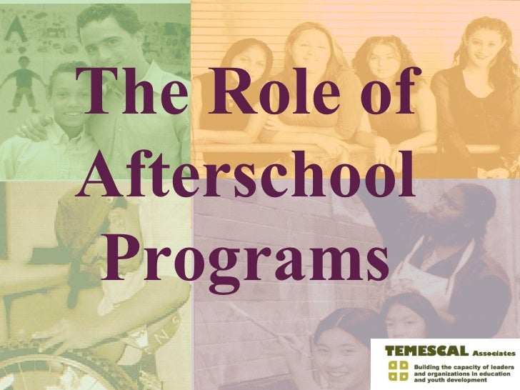 The Role of Afterschool Programs