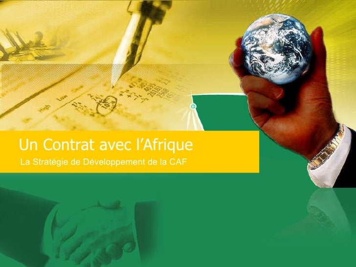 Un Contrat avec l'Afrique La Stratégie de Développement de la CAF