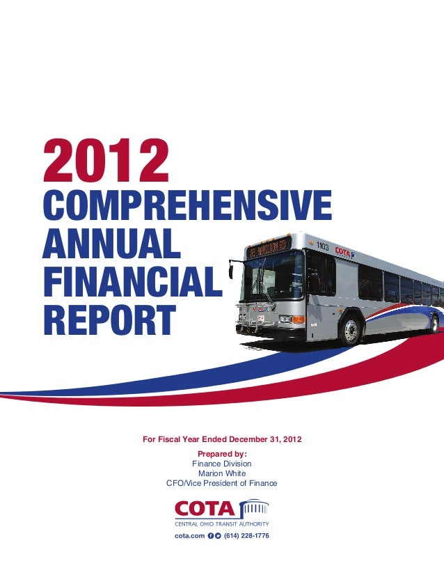 analysis of comprehensive annual financial report The comprehensive annual financial report of the california state teachers' retirement system, for the fiscal year ended june 30, 2017, reflects the collaborative effort of calstrs staff under the leadership of the teachers' retirement board.
