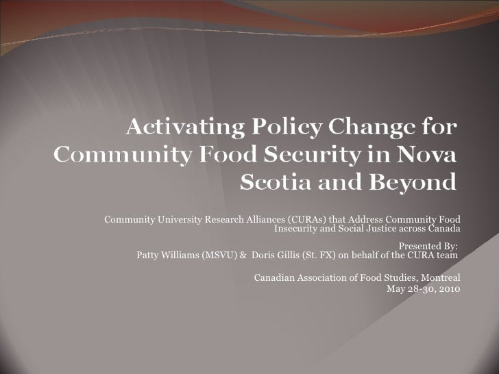 Community University Research Alliances (CURAs) that Address Community Food Insecurity and Social Justice across Canada Pr...