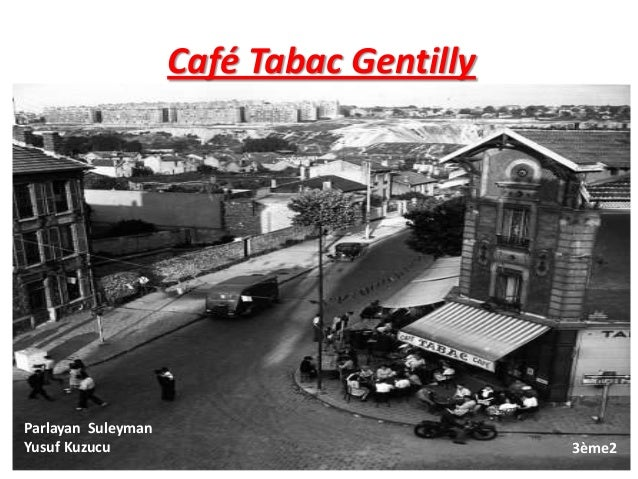 Café Tabac Gentilly Parlayan Suleyman Yusuf Kuzucu 3ème2