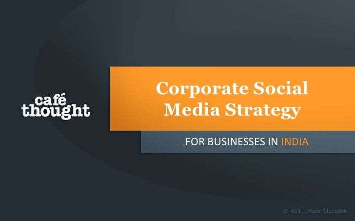 Corporate Social Media Strategy   FOR BUSINESSES IN INDIA