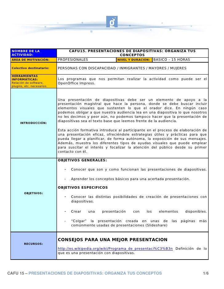NOMBRE DE LA                     CAFU15. PRESENTACIONES DE DIAPOSITIVAS: ORGANIZA TUS  ACTIVIDAD:                         ...