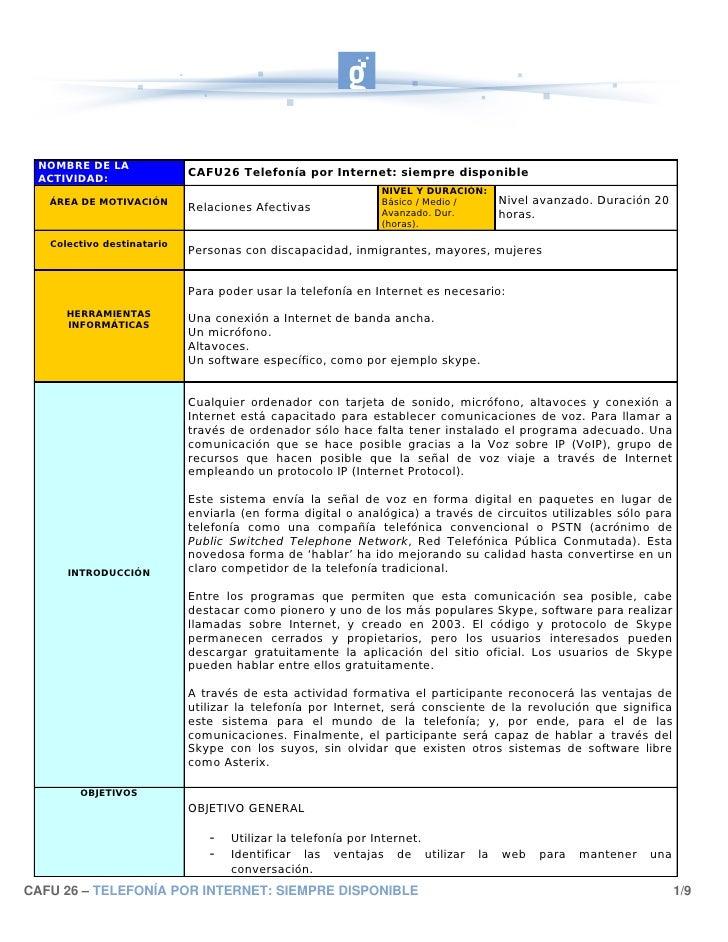 NOMBRE DE LA  ACTIVIDAD:                             CAFU26 Telefonía por Internet: siempre disponible                    ...