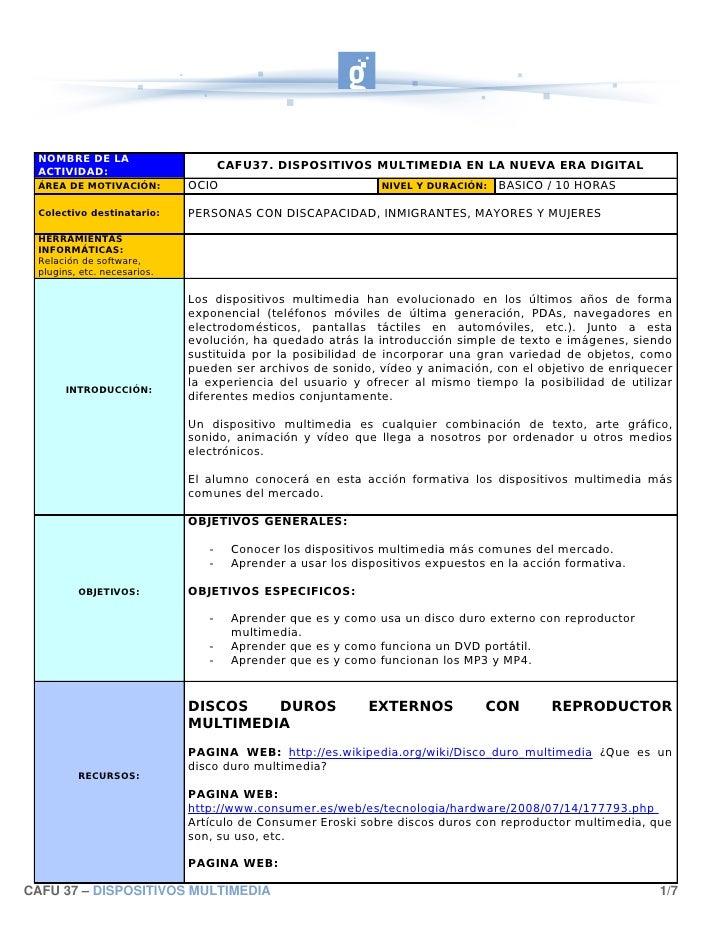 NOMBRE DE LA  ACTIVIDAD:                                     CAFU37. DISPOSITIVOS MULTIMEDIA EN LA NUEVA ERA DIGITAL  ÁREA...