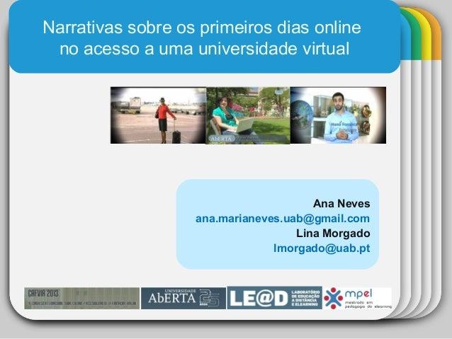 WINTERTemplateNarrativas sobre os primeiros dias onlineno acesso a uma universidade virtualAna Nevesana.marianeves.uab@gma...