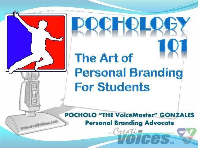 "POCHOLO ""THE VoiceMaster"" GONZALES    Personal Branding Advocate"