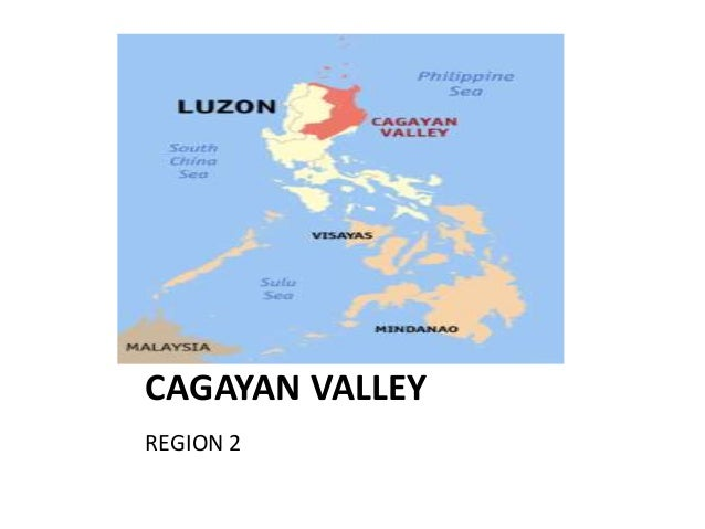 CAGAYAN VALLEY REGION 2
