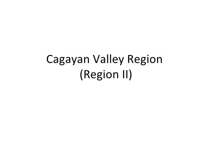 Cagayan Valley Region  (Region II)