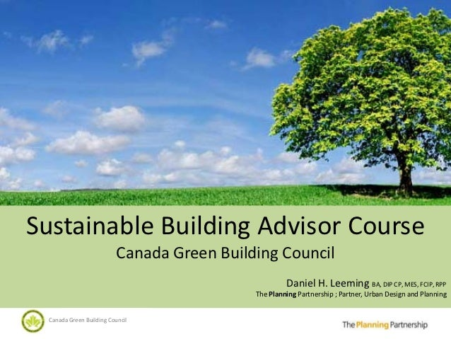 Sustainable Building Advisor Course                           Canada Green Building Council                               ...