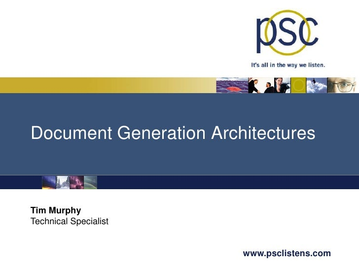 Document Generation Architectures<br />Tim Murphy<br />Technical Specialist<br />