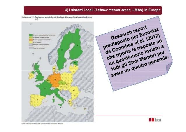 Sandro Cruciani, Cagliari, 16 dicembre 2015 4) I sistemi locali (Labour market areas, LMAs) in Europa