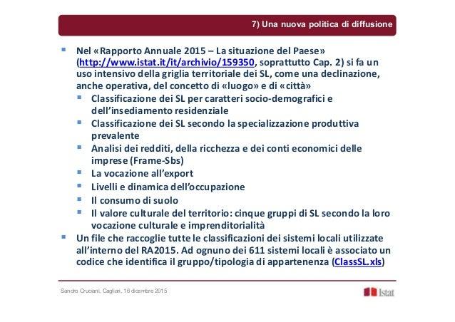 Sandro Cruciani, Cagliari, 16 dicembre 2015 7) Una nuova politica di diffusione Nel «Rapporto Annuale 2015 – La situazione...