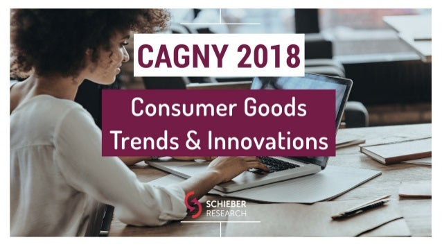 CAGNY 2018 - Consumer Goods Trends