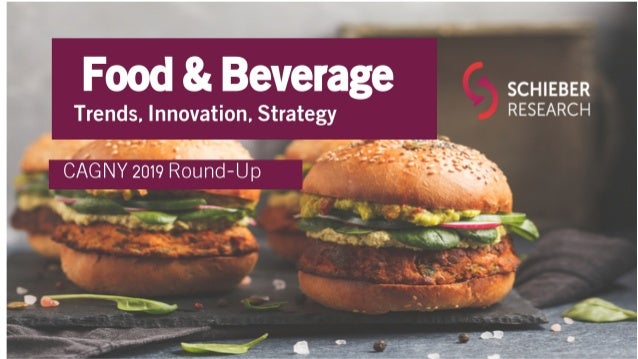 Food and Beverage Trends - CAGNY 2019