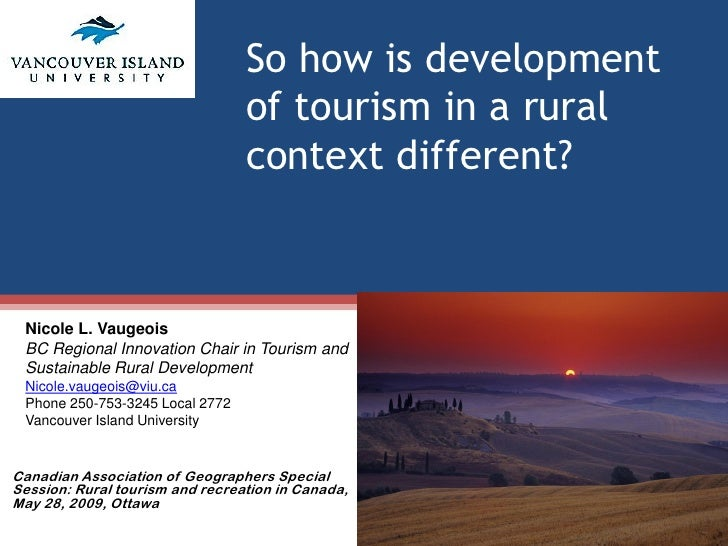 So how is development                                  of tourism in a rural                                  context diff...