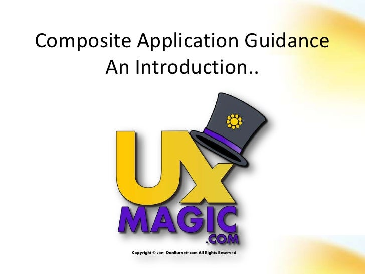 Composite Application Guidance       An Introduction..