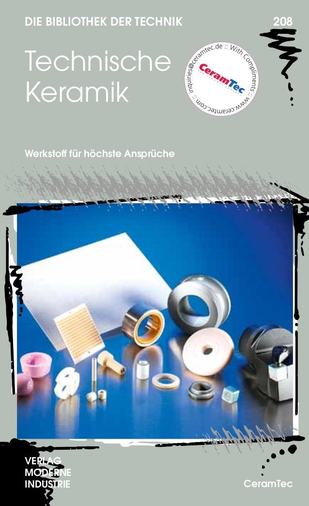 DIE BIBLIOTHEK DER TECHNIK 208 Technische Keramik Werkstoff für höchste Ansprüche VERLAG MODERNE INDUSTRIE CeramTec
