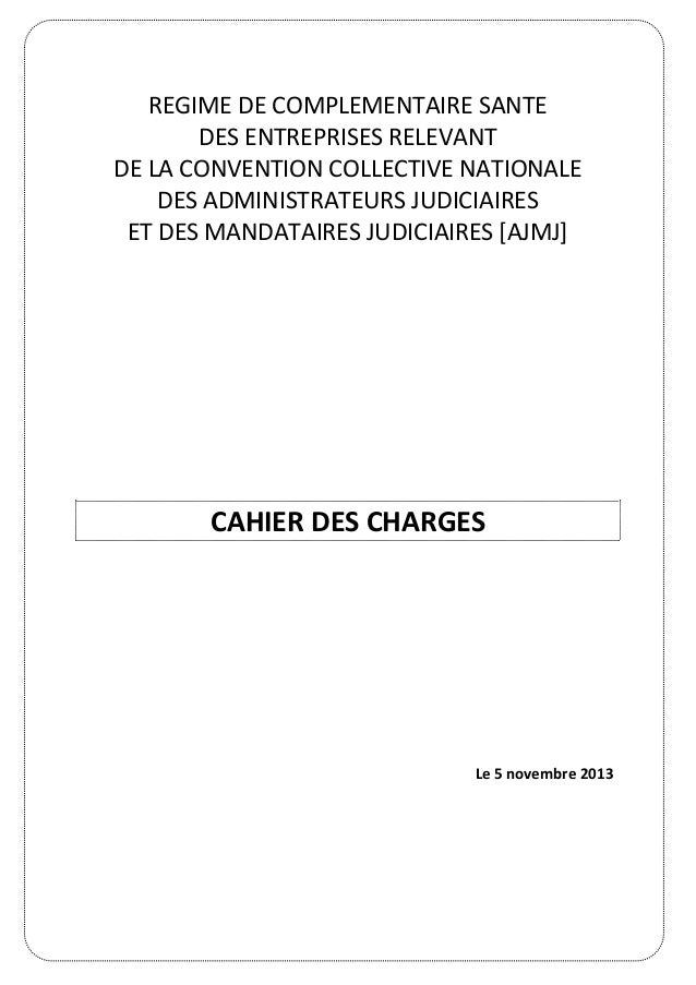 REGIME DE COMPLEMENTAIRE SANTE DES ENTREPRISES RELEVANT DE LA CONVENTION COLLECTIVE NATIONALE DES ADMINISTRATEURS JUDICIAI...