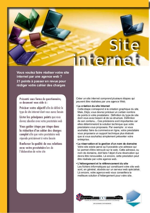 Site internet Vous voulez faire réaliser votre site internet par une agence web ? 21 points à passer en revue pour rédiger...