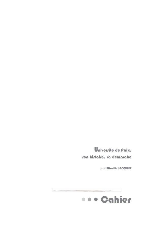Cahier Université de Paix, son histoire, sa démarche par Mireille JACQUET