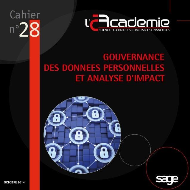 28  GOUVERNANCE  DES DONNEES PERSONNELLES  ET ANALYSE D'IMPACT  OCTOBRE 2014