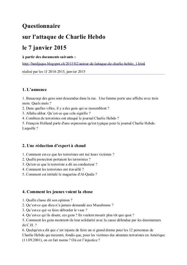 Questionnaire sur l'attaque de Charlie Hebdo le 7 janvier 2015 à partir des documents suivants : http://bardjaque.blogspot...