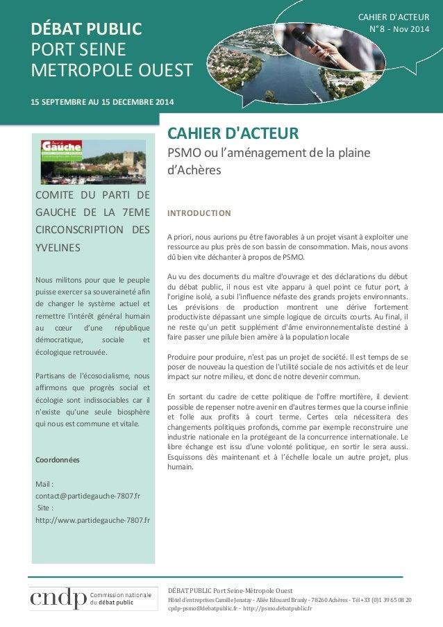 DÉBAT PUBLIC  PORT SEINE  METROPOLE OUEST  15 SEPTEMBRE AU 15 DECEMBRE 2014  CAHIER D'ACTEUR  N°8 - Nov 2014  DÉBAT PUBLIC...