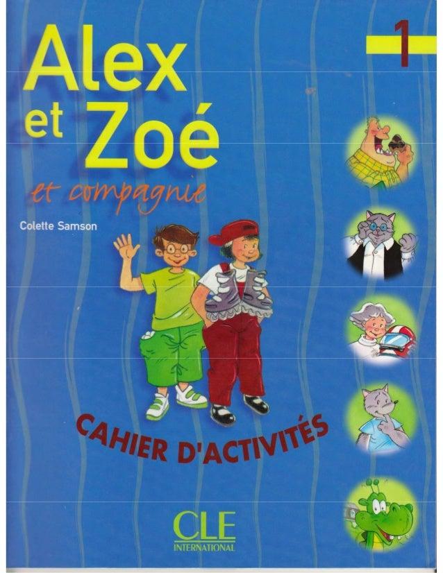 Cahier dactivites Alex et Zoé 1