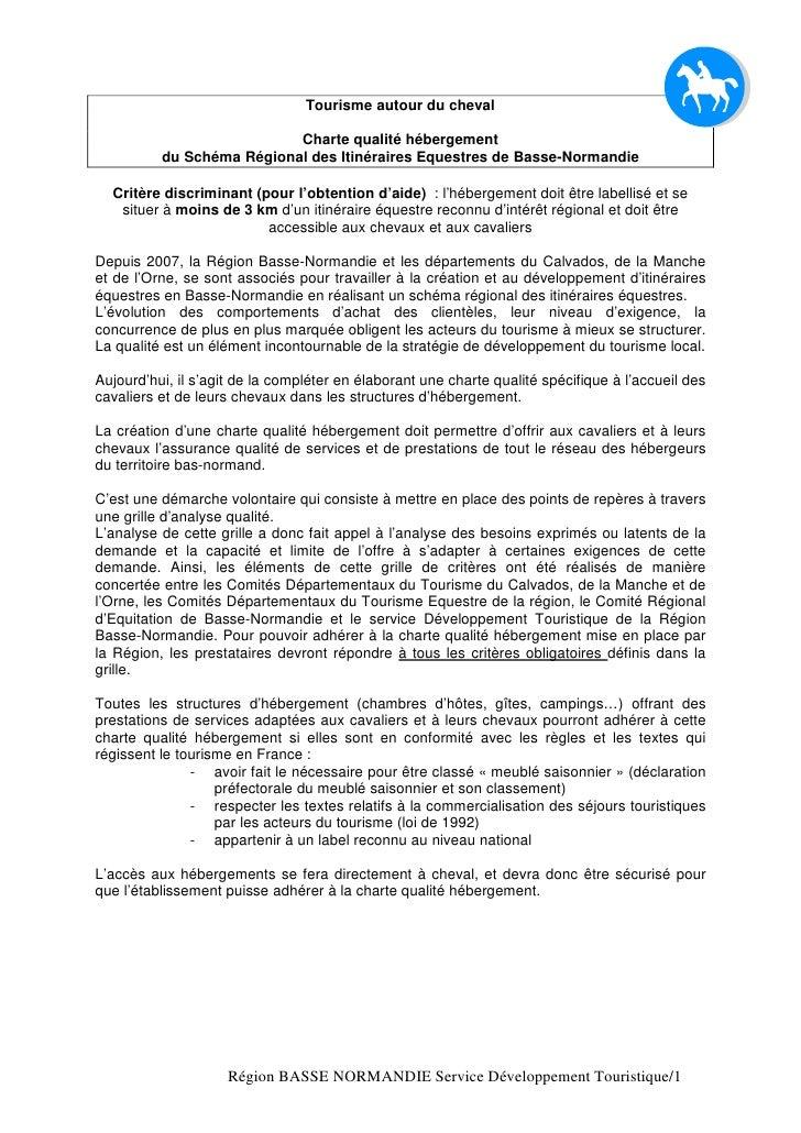 Tourisme autour du cheval                             Charte qualité hébergement           du Schéma Régional des Itinérai...