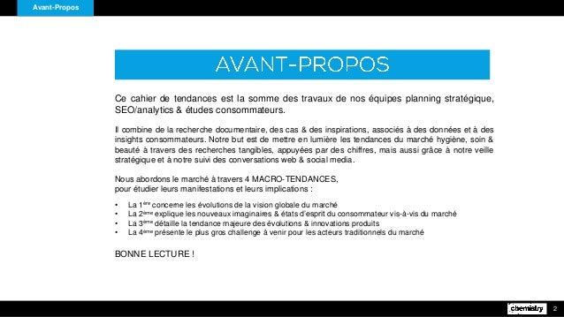 Avant-Propos 2 Ce cahier de tendances est la somme des travaux de nos équipes planning stratégique, SEO/analytics & études...