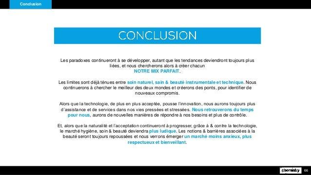 Conclusion 66 Les paradoxes continueront à se développer, autant que les tendances deviendront toujours plus liées, et nou...