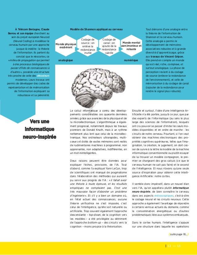 12 — 13 Les cahiers de veille de la Fondation Télécom Ensuite et surtout, l'idée d'une Intelligence Ar- tificielle n'a ét...
