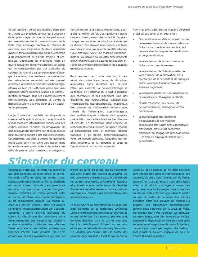 16 — 17 Les cahiers de veille de la Fondation Télécom On peut constater que les neurones connectés aux sens n'ont pas un ...