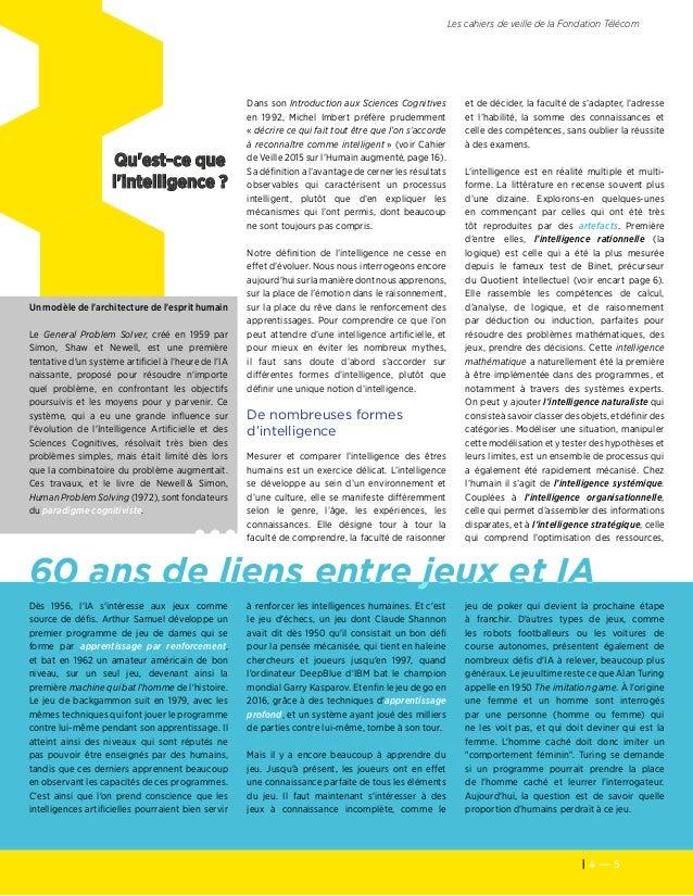 4 — 5 Les cahiers de veille de la Fondation Télécom Qu'est-ce que l'intelligence? Dès 1956, l'IA s'intéresse aux jeux com...