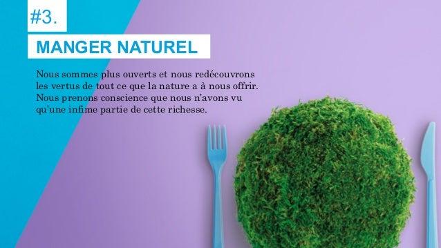 #3. Nous sommes plus ouverts et nous redécouvrons les vertus de tout ce que la nature a à nous offrir. Nous prenons consci...