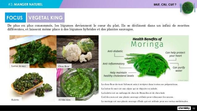 #3. MANGER NATUREL BRUT, CRU, CUIT ? 52 De plus en plus consommés, les légumes deviennent le cœur du plat. Ils se déclinen...