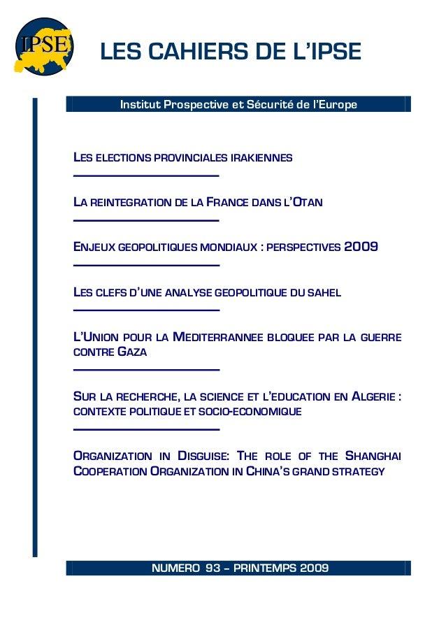 IP S E       LES CAHIERS DE L'IPSE                 Institut Prospective et Sécurité de l'Europe         LES ELECTIONS PROV...
