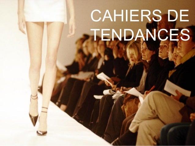 CAHIERS DE TENDANCES