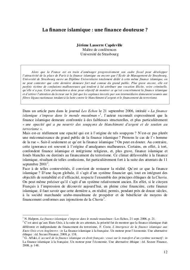 12 Lafinanceislamique:unefinancedouteuse? Jérôme Lasserre Capdeville Maître de conférences Université de Strasbour...